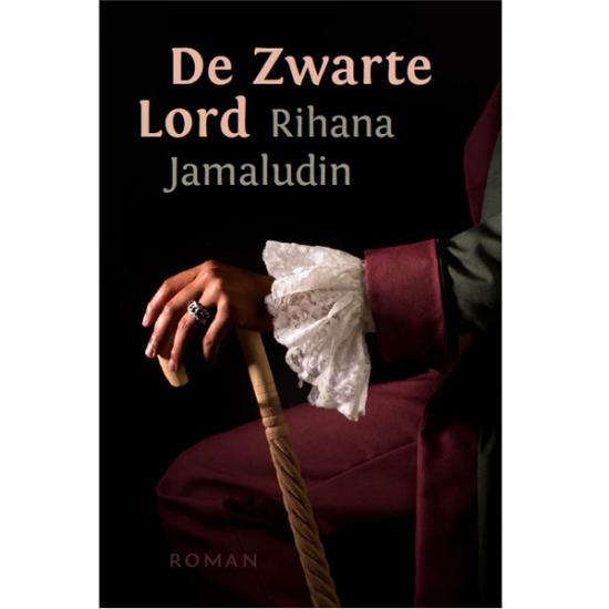 De Zwarte Lord Rihana Jamaludin KIT Publishers Prijs: € 24.95