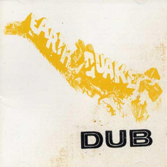 Dub: Earthquake Dub Prijs: € 14.50