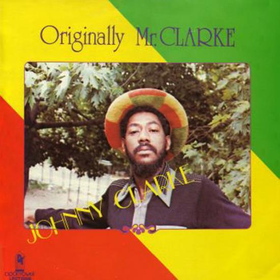 Johnny Clarke: Originally Mr. Clarke Prijs: € 16.00