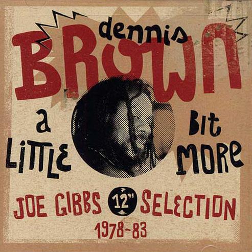 Dennis Brown: A Little Bit More Prijs: € 14.50