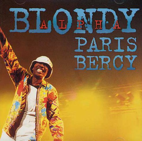 Alpha Blondy: Paris Bercy Prijs: € 18.50