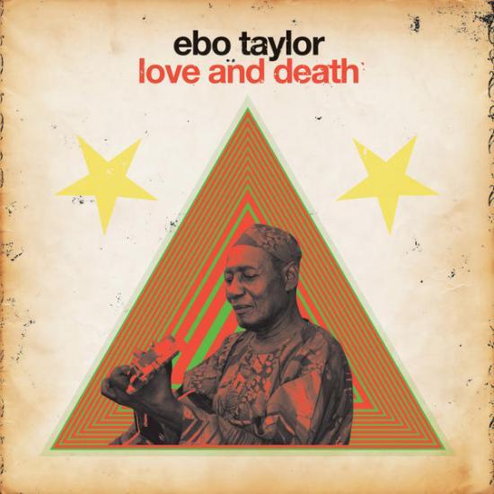 Ebo Taylor: Love & Death Prijs: € 19.00