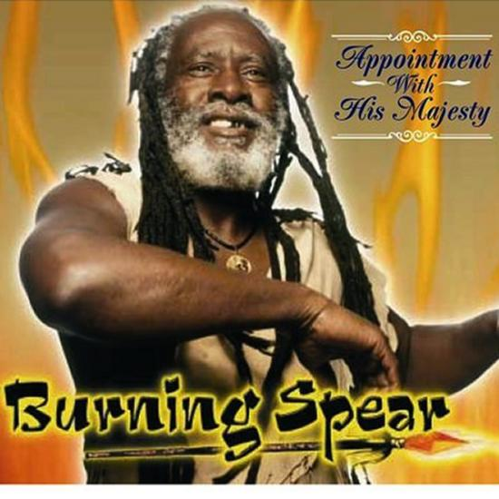 Burning Spear: Appointment With His Majesty