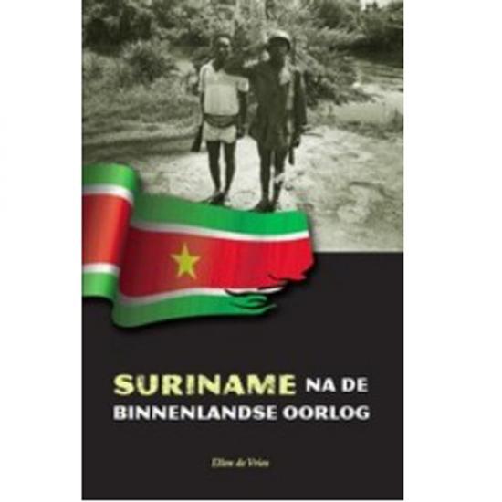 Suriname Na De Binnenlandse Oorlog Ellen De Vries KIT Publishers, 2005, 200 p. Prijs: € 17.00
