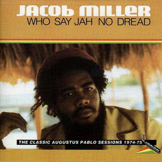 Jacob Miller: Who Say Jah No Dread Prijs: € 18.00