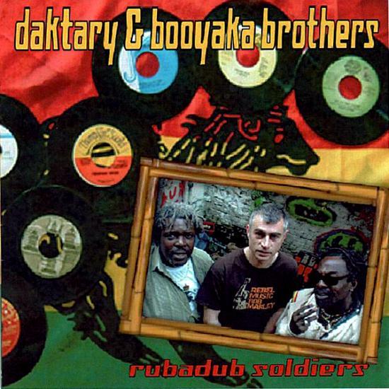 Booyaka: Daktary Meets The Booyaka Brothers Prijs: € 10.00