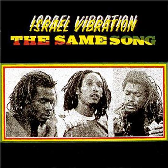 Israel Vibration: The Same Song + 4 bonus tracks Prijs: € 9.50