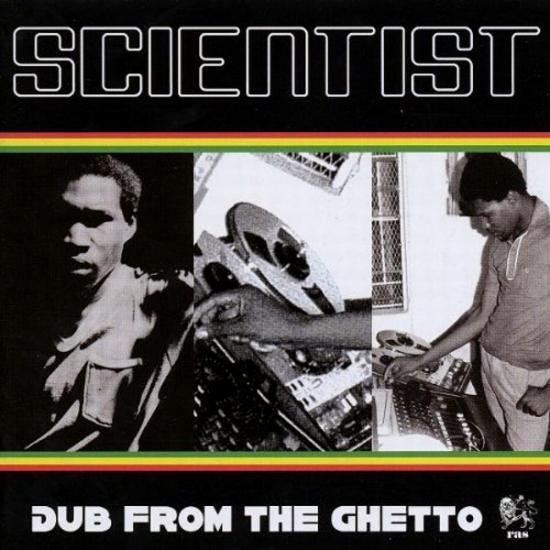 Scientist: Dub From The Ghetto Prijs: € 11.50