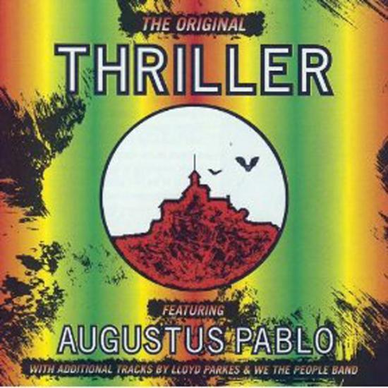 Augustus Pablo: Original Thriller Prijs: € 12.50