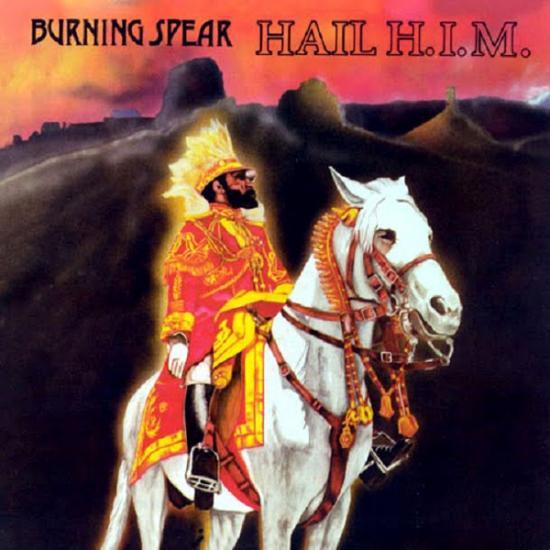 Burning Spear: Hail H.I.M. Prijs: € 7.00