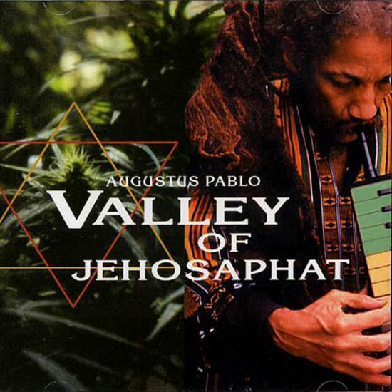 Augustus Pablo: Valley Of Jehosaphat Prijs: € 12.50