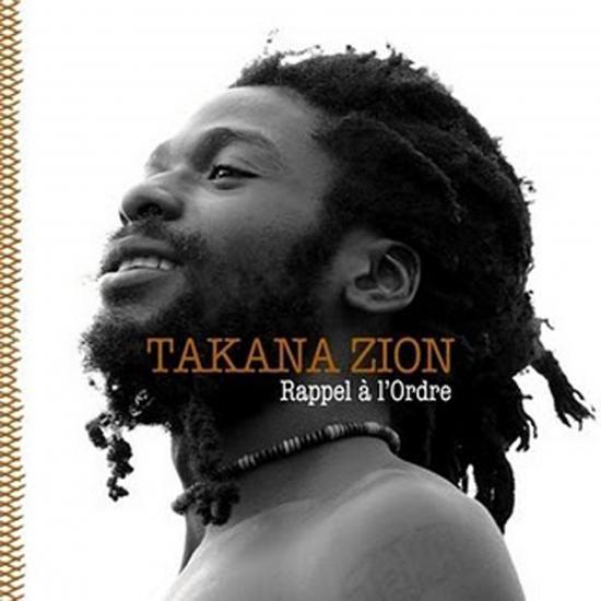 Takana Zion: Rappel a l Ordre  Prijs: € 16.50
