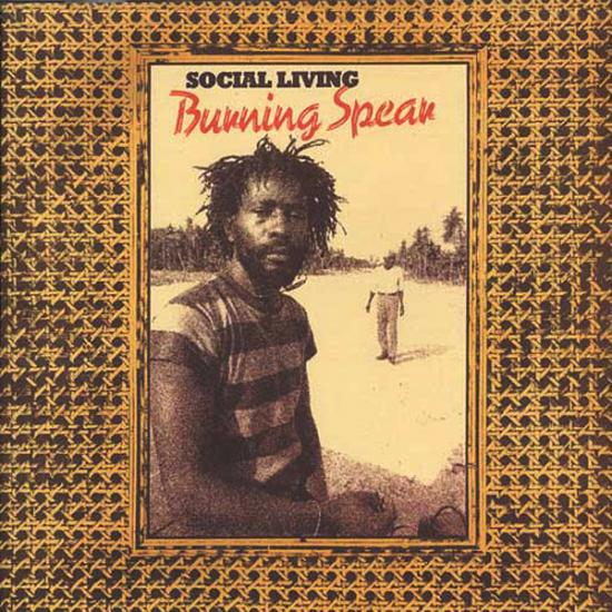 Burning Spear: Social Living Prijs: € 11.50