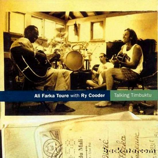 Ali Farka Toure & Ry Cooder: Talking Timbuktu Prijs: € 18.00