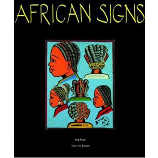 African Signs Rob Floor, Gert van Zanten KIT Publishers, 2009 Prijs: € 29.50
