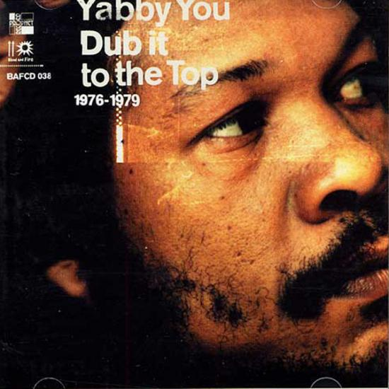 Yabby You: Dub It To The Top Prijs: € 14.50