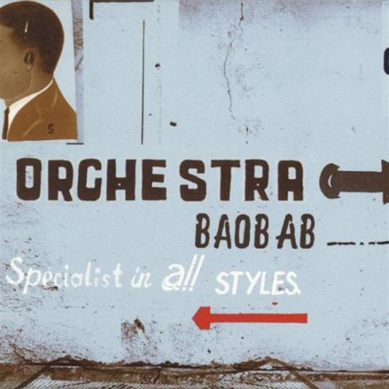 Orchestra Baobab: Specialists In All Styles Prijs: € 19.50