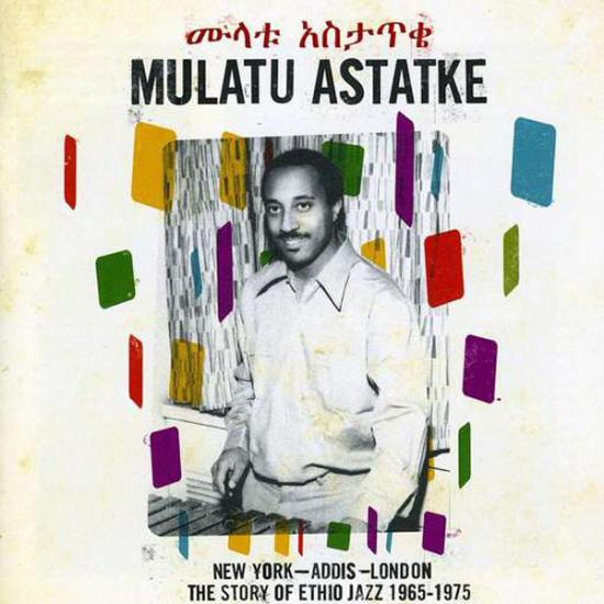 Mulatu Astatke: New York - Addis - London Prijs: € 19.50