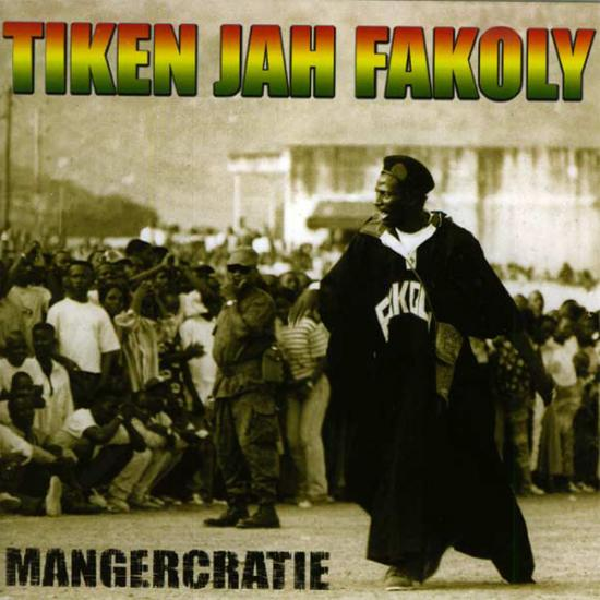 Tiken Jah Fakoly: Mangercratie Prijs: € 12.50