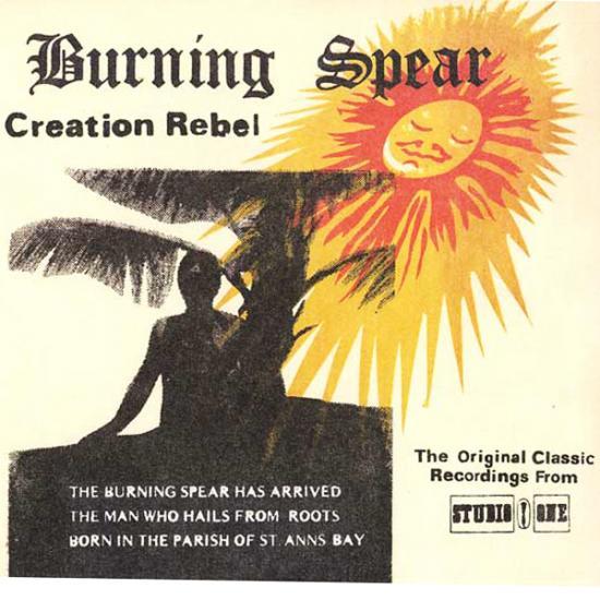 Burning Spear: Creation Rebel Prijs: € 16.00
