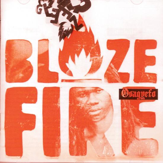 Osagyefo: Blaze Fire Prijs: € 9.50