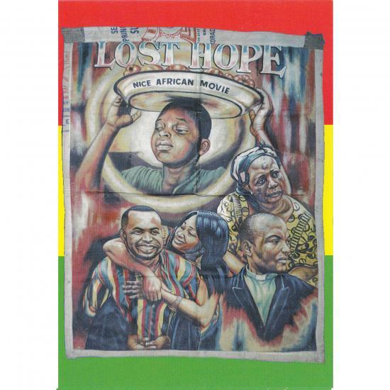 Filmposter Lost Hope(Nigeria) Oil on canvas, 140x110cm Artist: unknown (Ali?) Agona, Ghana Mandy Elsas, 2008 Prijs: € 0.50