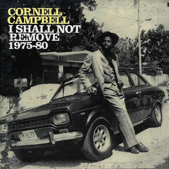 Cornell Campbell: I Shall Not Remove 1975-80 Prijs: € 14.50