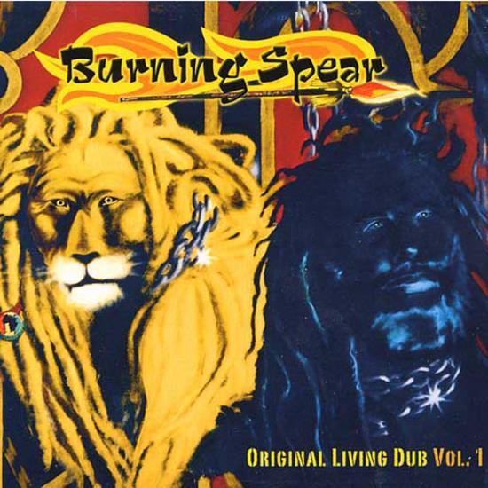 Burning Spear: Original Living Dub Vol.1 Prijs: € 18.00