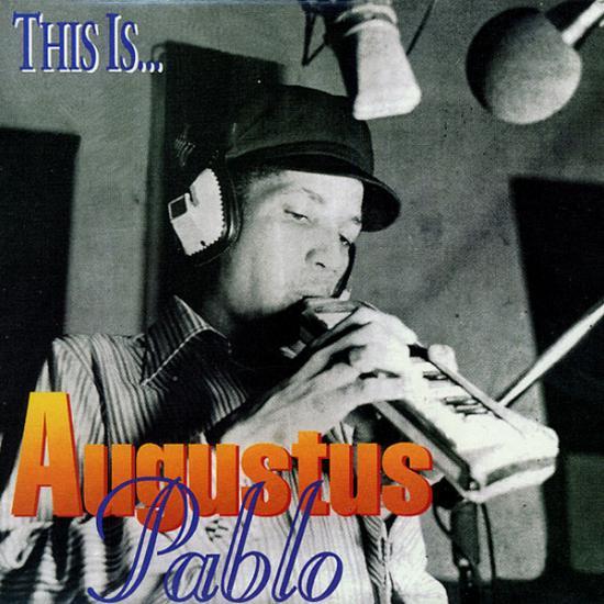Augustus Pablo: This Is Prijs: € 16.00