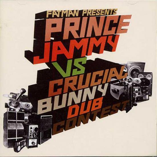 Fatman Presents: Prince Jammy VS Crucial Bunny Prijs: € 14.50